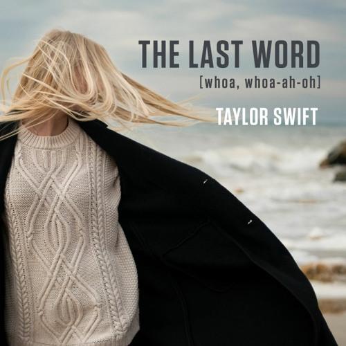 The Last Word (Whoa, Whoa-Ah-Oh)