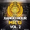 The Xango Hour Vol. 2 Mixed By: Mr. G (Deep & Soulful Vocal House Mix)