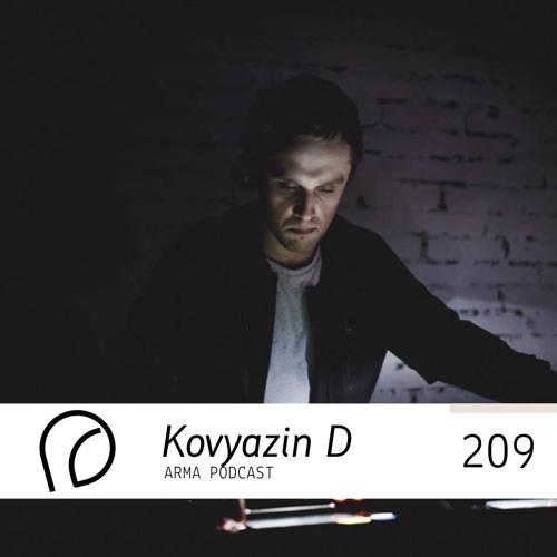 ARMA PODCAST 209: Kovyazin D @ A