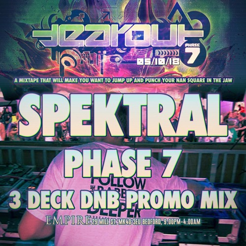 Spektral - Phase 7 3 Deck DnB Promo Set
