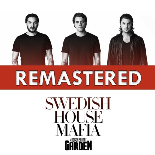 REMASTERED Swedish House Mafia @ Madison Square Garden 2011