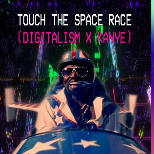 """""""Touch The Space Race"""" MASHUP ( Digitalism x Kanye ) by The Atom Patch"""