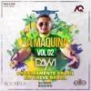 Dayvi La Maquina Vol2 Live Set (Edicion Brasil)
