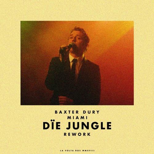 Baxter Dury - Miami (Die Jungle Rework)