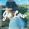 Go Low - Light Remix
