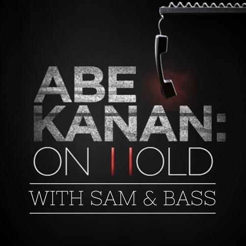 Abe Kanan:ON HOLD Episode 166 - 8/9/2018