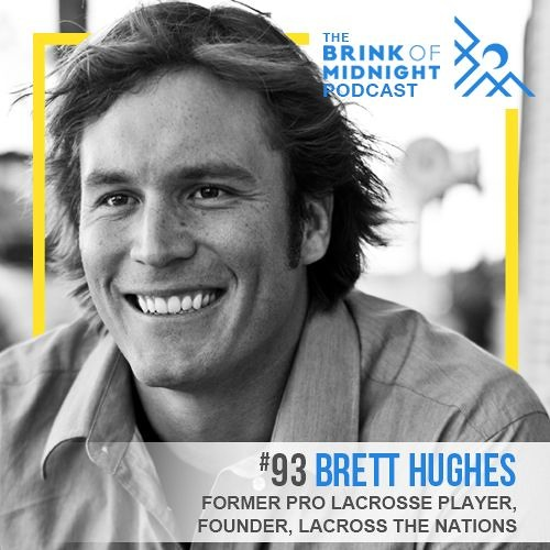 BRETT HUGHES, Fomer MLL Player, Co-Founder, Lacrosse the Nations: On Service