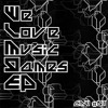 We Love Music Games EP (CMW #01) XFD