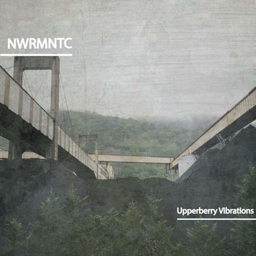 Upperberry Vibrations | NWRMNTC