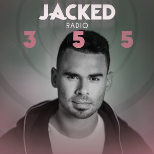 Afrojack - Jacked Radio 355 2018-08-11 Artwork