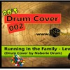 Running in the Family - Level 42 (Drum Cover by Naberie Drum)