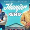 Jhanjar Remix songs Param Singh & Kamal Kahlon Latest Punjabi DJ ANKUSH