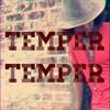 Temper Temper Prod. By HellaBeats
