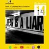Spotlight: How to Use Fear as a Creative