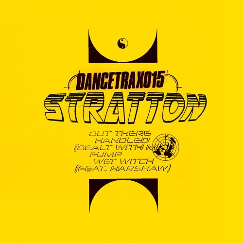 Stratton - Out There - Dance Trax Vol.15
