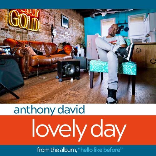 Anthony David - Lovely Day
