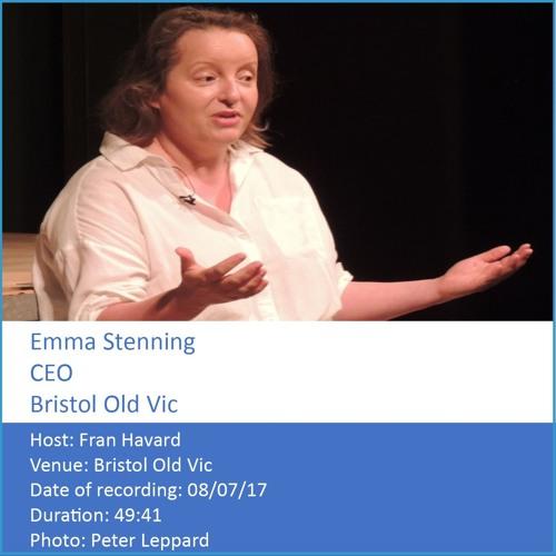 Emma Stenning- Chief Executive Officer, Bristol Old Vic