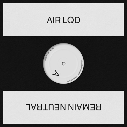 PRECEPT 008 | AIR LQD – Remain Neutral (Clips)