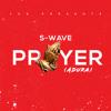 S-Wave (Sowa x Simz) - Prayer