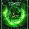 Kleavr X Tantrum - Daddy Riddim (Riddim Network Exclusive) Free Download