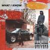 Machine Drivers - What I Know