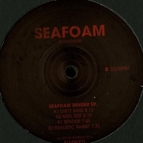 """FLMB001 SEAFOAM """"Render ep."""" OUT NOW"""