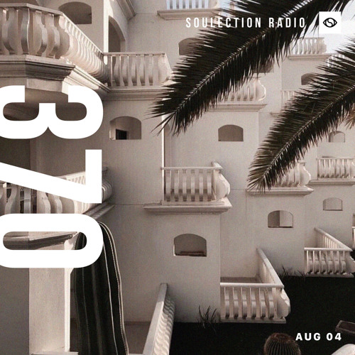 Soulection Radio Show #370