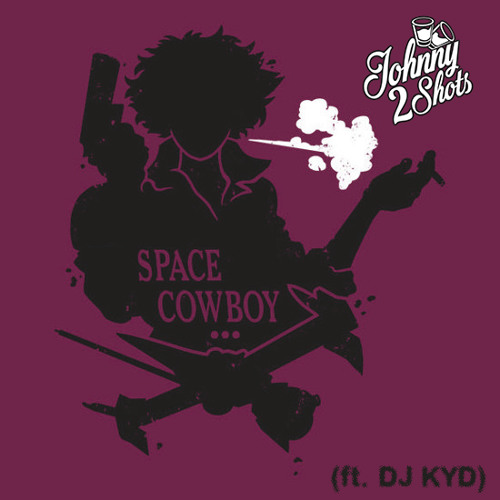 Space Cowboy (ft. DJ KYD) [FREE DOWNLOAD]