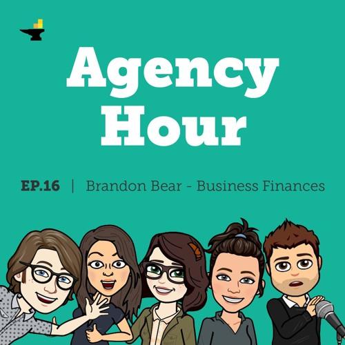 Brandon Bear - Business Finances & Other Marketing - Episode 16