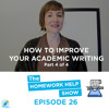 Most Common Academic Words To Improve Your Academic Writing (Part 4/4)|The Homework Help Show EP 26