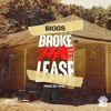 Broke The Lease (Produced By D Hill)