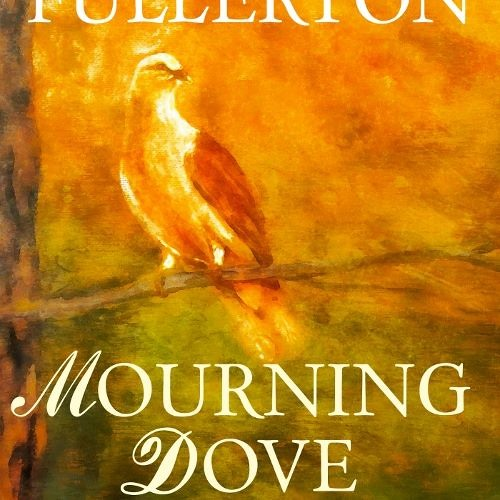 Mourning Dove  Chapter One