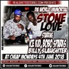 STONE LOVE AT CHEAP MONDAYS 4TH JUNE 2018 STARRING ICE KID AND BOBO SPARKS