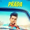 PRADA - JASS MANAK  Satti Dhillon  Latest Punjabi Song 2018