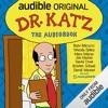 Dr. Katz: The Audiobook -- Kate Micucci