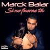 Marck Balar - Si No Fuera Tu (SalsaRD.Com)2018