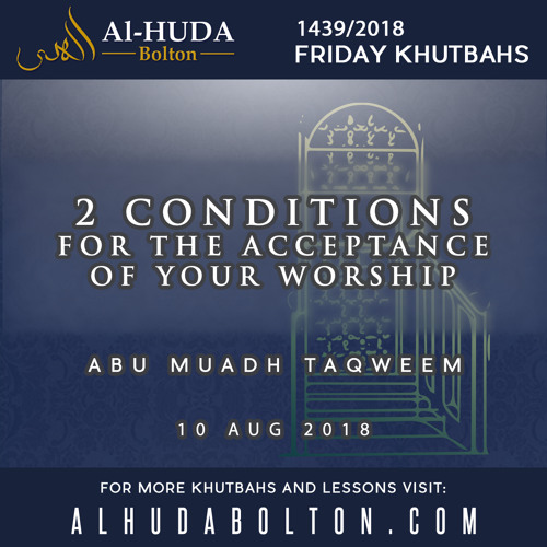 2 Conditions For Acceptance Of Your Worship