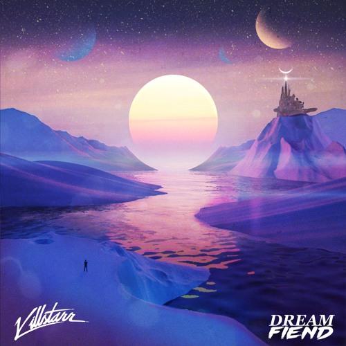 Killstarr - Wonderland (Dream Fiend Remix)