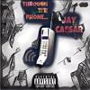 Thru the phone