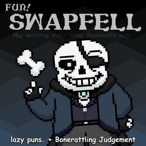 UT AU ~ SWAPFELL (FUNSIDE'S VERSION)] lazy puns  + Bonerattling
