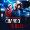 100 - Becky G, Paulo Londra - Cuando Te Besé [Dj BIB] Descargas habilitadas en COMPRAR Portada del disco