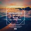 Amirush - Metropolis 054 Nu Disco and Relax Deep House Mixtape