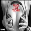 Peace, Love & Techno