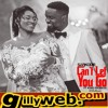 Sarkodie Ft King Promise – Can't Let Go (Gillyweb.com)