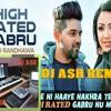 NAKHRA TERA NI GURU RANDHAWA DJ ASH REMIX