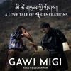 Gawi Migi Laba Lay by Kinley Tshering & Dechen Pem | Mitshey Sum gi Dro