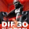 Diego Hit The Drum Mix