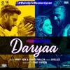 Daryaa - Abhishek Bachchan, Tapsee Pannu, Amy Virk, Amit Trivedi &  Shahid Mallya - Manmarziyaan (2018) - Latest Bolly Music