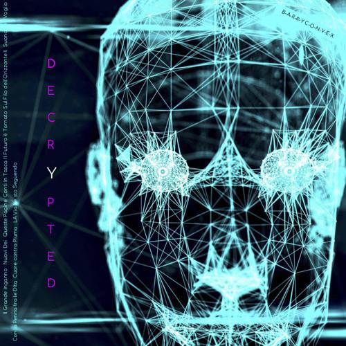 Barry Convex - Decrypted