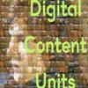 Digital Content Units